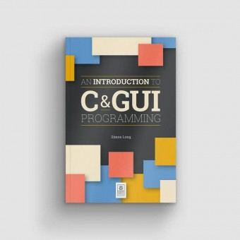 "Livre ""Une introduction à la programmation C & GUI"""
